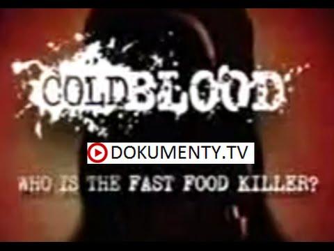 Chladnokrevně – Kto je vrah z fastfoodů -dokument