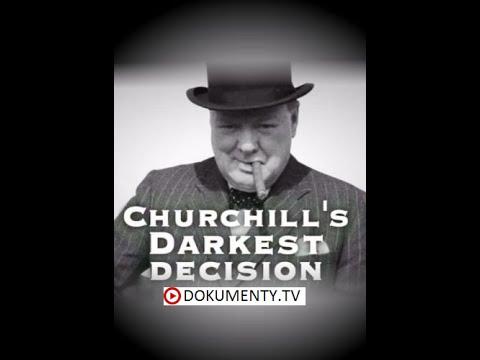 Churchillovo temné rozhodnutí -dokument