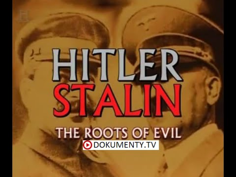 Hitler a Stalin: Kořeny zla -dokument