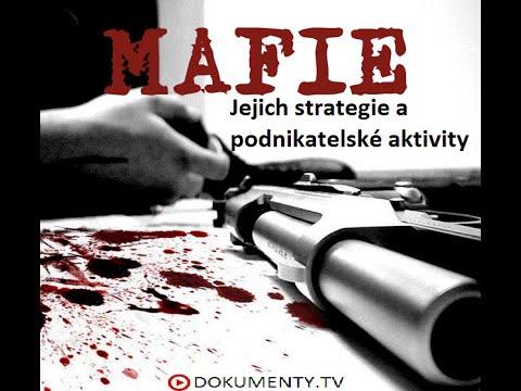 Mafie: Jejich strategie a podnikatelské aktivity -dokument