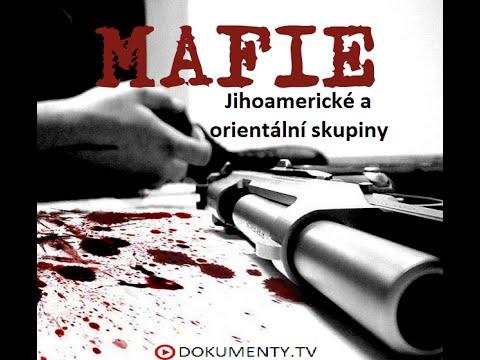 Mafie: Jihoamerické a orientální skupiny -dokument