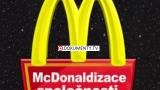 McDonaldizace společnosti -dokument
