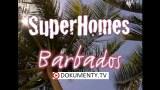 Milionářská bydlení: Barbados -dokument