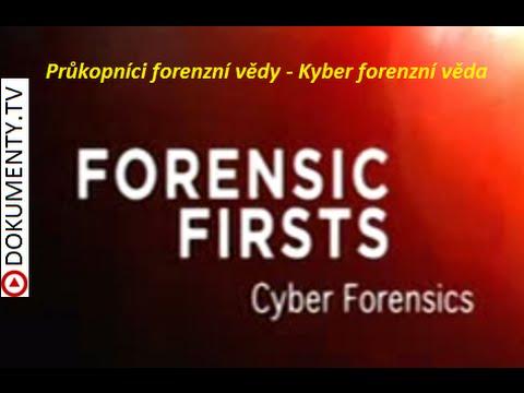 Průkopníci forenzní vědy – Kyber forenzní věda -dokument