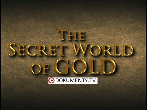 Tajný svět zlata -dokumenty