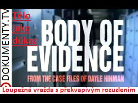 Tělo jako důkaz – Loupežná vražda s překvapivým rozuzlením -dokument