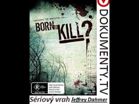 Zrozeni k zabíjení – Sériový vrah Jeffrey Dahmer -dokument