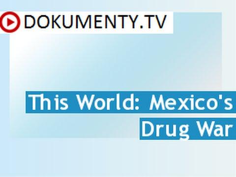 Mexická drogová válka -dokument