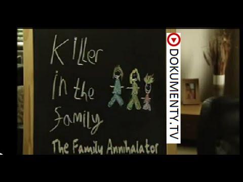 Vrah v rodině: Vyvraždil svou rodinu -dokument