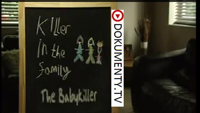 Vrah v rodině: Zabiják dětí -dokument