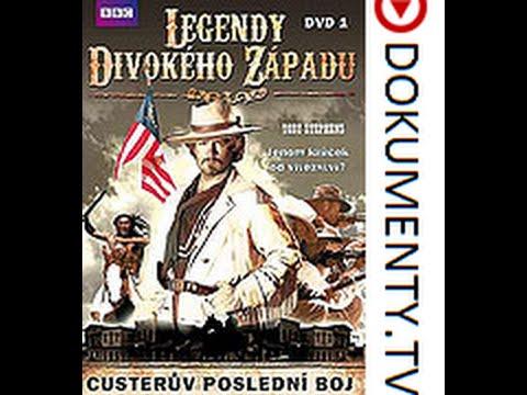 Legendy Divokého západu 1. Custerův poslední boj -dokument