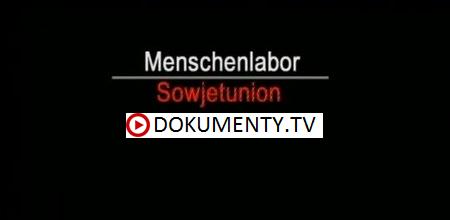 Sovětský svaz – laboratoř člověka zítřka -dokument