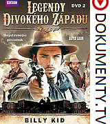 Legendy Divokého západu 2. Billy Kid -dokument