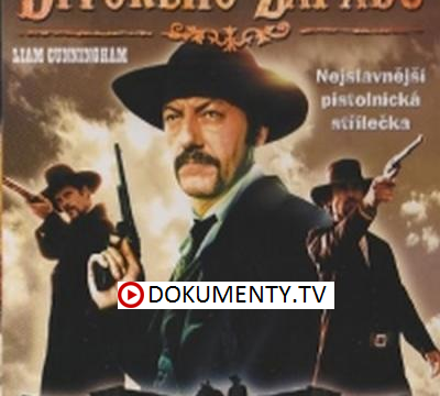 Legendy Divokého západu 3. Přestřelka u O.K. Corralu -dokument