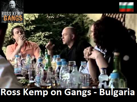 Ross Kemp: Gangy světa – Bulharsko -dokument