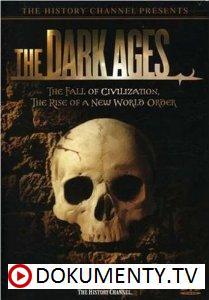 Doby temna / Temný Středověk -dokument