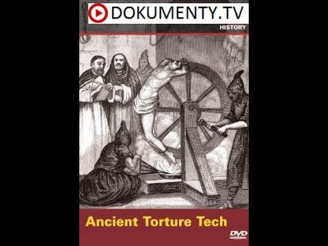 Vynálezy Dávnověku: Mučící techniky -dokument