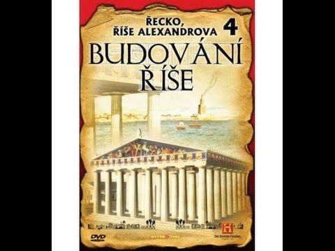 Budování říše: Řecko, Říše Alexandrova -dokument