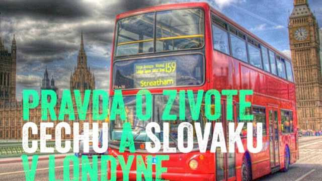 Pravda o živote Čechů a Slováku v Londýne -dokument