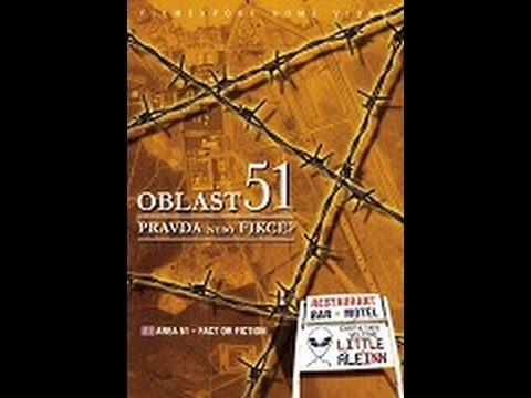 Oblast 51: Pravda nebo fikce? -dokument