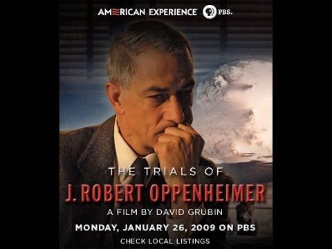 Životní zkoušky J. Roberta Oppenheimera -dokument