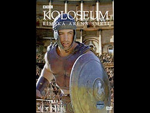 Koloseum – římská aréna smrti -dokument