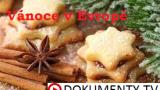 Vánoce v Evropě -dokument