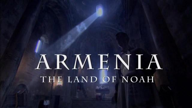 Arménie, země Noemova -dokument