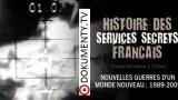 Francouzské tajné služby 4. Nové války v novém světě -dokument
