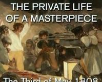Soukromí mistrovského díla:  Goya – Poprava 3. května 1808 -dokument