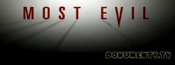 Největší zlo: Ve stopách zla -dokument