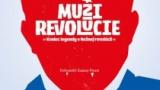 Muži revoluce / Muži revolúcie -dokument