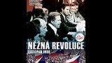 Něžná revoluce -dokument