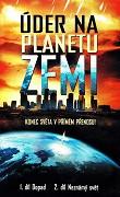 Úder na planetu Zemi -dokument