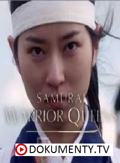 Samurajské bojovnice -dokument