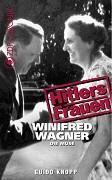 Hitlerovy ženy: 4.časť: Winifred Wagner – múza -dokument