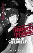 Hitlerovy ženy: 2.časť: Magda Goebbels – oddaná žena -dokument