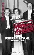 Hitlerovy ženy: 3.časť: Leni Riefenstahl – režisérka -dokument