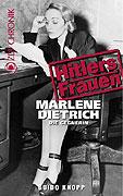 Hitlerovy ženy: 6.časť: Marlene Dietrich – nepriateľka -dokument