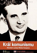 Král komunismu: Okázalost a pompa Nikolae Ceauşescu -dokument