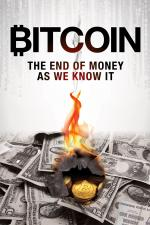 Bitcoin: Konec peněz, jak je známe / Bitcoin: The End of Money as We Know It -dokument