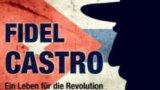Fidel Castro: Život pro revoluci -dokument