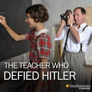 Učitelka, která se vzepřela Hitlerovi -dokument