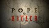 Pope vs. Hitler -dokument </a><img src=http://dokumenty.tv/eng.gif title=ENG>