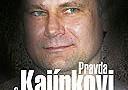Pravda o Kajínkovi -dokument
