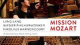 Mise Mozart – Lang Lang a Nikolaus Harnoncourt -dokument </a><img src=http://dokumenty.tv/de.png title=DE> <img src=http://dokumenty.tv/cc.png title=titulky>