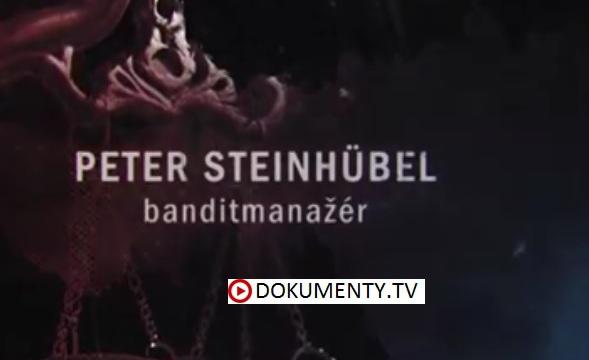Mafiáni: Peter Steinhübel – banditmanažér -dokument