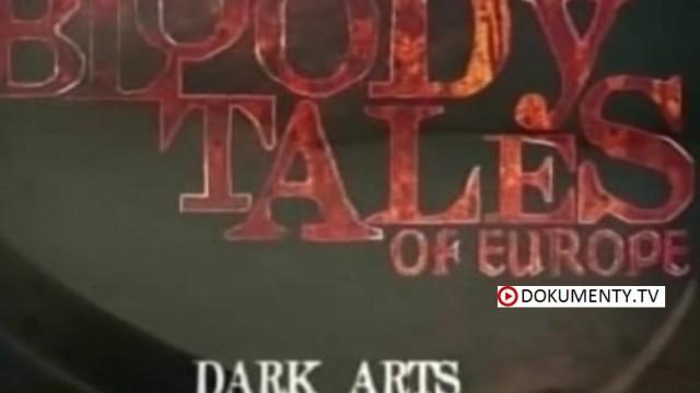 Krvavé příběhy Evropy: Černá magie -dokument