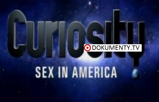 Zvědavost – Sex v Americe -dokument