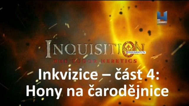Inkvizice – část 4: Hony na čarodějnice -dokument